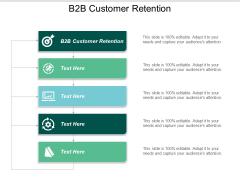 B2b Customer Retention Ppt PowerPoint Presentation Ideas Graphic Tips Cpb