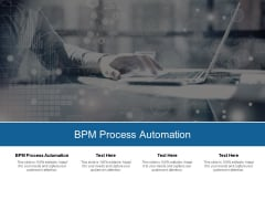 BPM Process Automation Ppt PowerPoint Presentation Show Deck Cpb