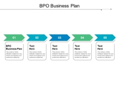 BPO Business Plan Ppt PowerPoint Presentation Styles Icons Cpb