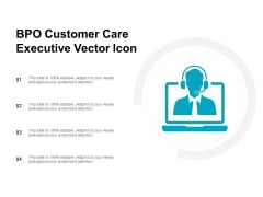 BPO Customer Care Executive Vector Icon Ppt PowerPoint Presentation Outline Demonstration