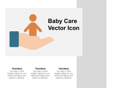 Baby Care Vector Icon Ppt PowerPoint Presentation Summary Template