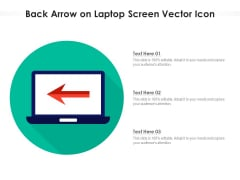 Back Arrow On Laptop Screen Vector Icon Ppt PowerPoint Presentation Gallery Themes PDF