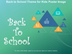 Back To School Theme For Kids Poster Image Ppt PowerPoint Presentation Professional Introduction