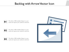 Backlog With Arrow Vector Icon Ppt PowerPoint Presentation Styles Outfit PDF