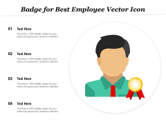 Badge For Best Employee Vector Icon Ppt PowerPoint Presentation Gallery Styles PDF