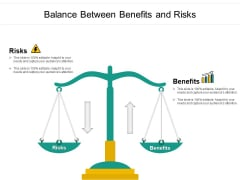 Balance Between Benefits And Risks Ppt PowerPoint Presentation Gallery Slideshow PDF