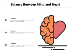Balance Between Mind And Heart Ppt PowerPoint Presentation Styles Infographic Template PDF