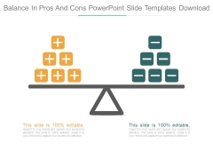 Balance In Pros And Cons Powerpoint Slide Templates Download