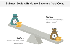 Balance Scale With Money Bags And Gold Coins Ppt Powerpoint Presentation Infographics Templates