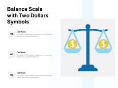 Balance Scale With Two Dollars Symbols Ppt PowerPoint Presentation Gallery Good PDF