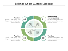 Balance Sheet Current Liabilities Ppt PowerPoint Presentation Portfolio Grid Cpb