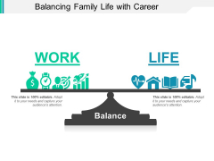 Balancing Family Life With Career Ppt PowerPoint Presentation Gallery Files