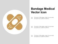 Bandage Medical Vector Icon Ppt PowerPoint Presentation Show Graphics Example