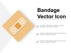 Bandage Vector Icon Ppt PowerPoint Presentation Portfolio Example File