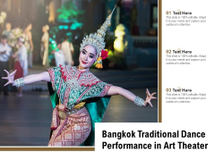 Bangkok Traditional Dance Performance In Art Theater Ppt PowerPoint Presentation Pictures Display PDF