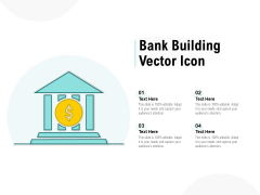 Bank Building Vector Icon Ppt PowerPoint Presentation Gallery Templates
