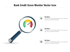 Bank Credit Score Monitor Vector Icon Ppt PowerPoint Presentation Gallery Graphics Design PDF