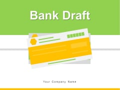 Bank Draft Payment Business Ppt PowerPoint Presentation Complete Deck