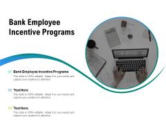Bank Employee Incentive Programs Ppt PowerPoint Presentation Portfolio Clipart Cpb