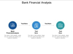 Bank Financial Analysis Ppt PowerPoint Presentation Ideas Gridlines
