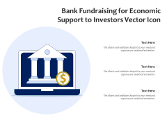 Bank Fundraising For Economic Support To Investors Vector Icon Ppt PowerPoint Presentation Gallery Skills PDF