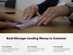 Bank Manager Lending Money To Customer Ppt PowerPoint Presentation Example 2015 PDF
