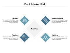 Bank Market Risk Ppt PowerPoint Presentation Pictures Format Ideas