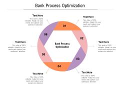 Bank Process Optimization Ppt PowerPoint Presentation Infographic Template Layout Cpb Pdf