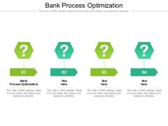 Bank Process Optimization Ppt PowerPoint Presentation Show Templates Cpb Pdf