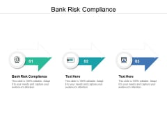 Bank Risk Compliance Ppt PowerPoint Presentation Outline Gallery Cpb