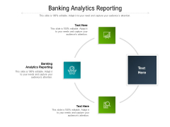 Banking Analytics Reporting Ppt PowerPoint Presentation Infographics Shapes Cpb Pdf