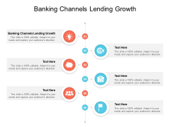 Banking Channels Lending Growth Ppt PowerPoint Presentation Model Deck Cpb