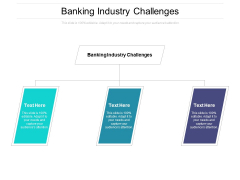Banking Industry Challenges Ppt PowerPoint Presentation Inspiration Show Cpb Pdf