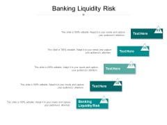 Banking Liquidity Risk Ppt PowerPoint Presentation File Background Designs Cpb