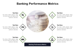Banking Performance Metrics Ppt PowerPoint Presentation Professional Good Cpb Pdf