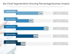 Bar Chart Segmentation Showing Percentage Business Analysis Ppt PowerPoint Presentation Portfolio Sample PDF