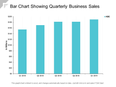 Bar Chart Showing Quarterly Business Sales Ppt PowerPoint Presentation Model Icon