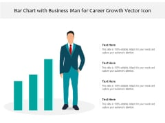 Bar Chart With Business Man For Career Growth Vector Icon Ppt PowerPoint Presentation Layouts Samples PDF