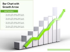 Bar Chart With Growth Arrow Ppt PowerPoint Presentation Gallery Outfit PDF