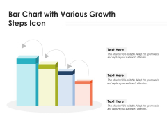 Bar Chart With Various Growth Steps Icon Ppt PowerPoint Presentation Ideas Example Introduction PDF