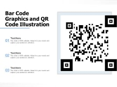 Bar Code Graphics And QR Code Illustration Ppt PowerPoint Presentation File Example Topics PDF