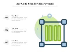 Bar Code Scan For Bill Payment Ppt PowerPoint Presentation Gallery Graphic Tips PDF
