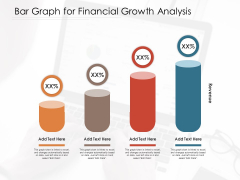Bar Graph For Financial Growth Analysis Ppt PowerPoint Presentation Gallery Background Images PDF