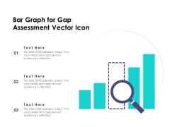 Bar Graph For Gap Assessment Vector Icon Ppt PowerPoint Presentation Professional Background PDF