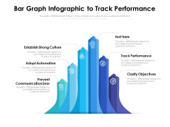 Bar Graph Infographic To Track Performance Ppt PowerPoint Presentation Gallery Clipart PDF