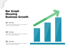 Bar Graph Showing Business Growth Ppt PowerPoint Presentation Styles Graphics Design PDF