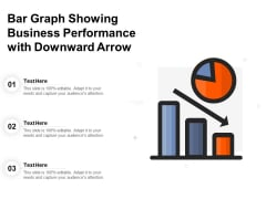 Bar Graph Showing Business Performance With Downward Arrow Ppt PowerPoint Presentation Show Format Ideas PDF
