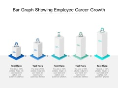 Bar Graph Showing Employee Career Growth Ppt PowerPoint Presentation Show Graphics Tutorials