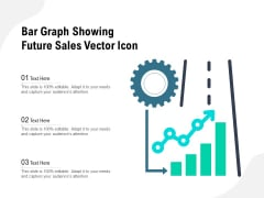 Bar Graph Showing Future Sales Vector Icon Ppt PowerPoint Presentation File Master Slide PDF