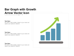 Bar Graph With Growth Arrow Vector Icon Ppt PowerPoint Presentation Outline Graphics